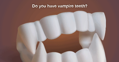 fix vampire teeth